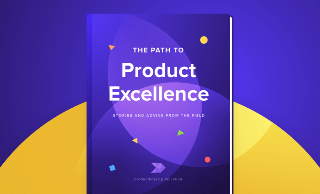 Learn from the best in our new product management eBook!
