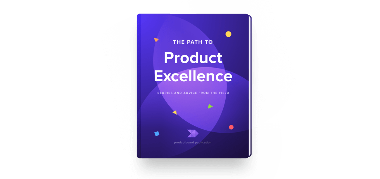 Accelerate your path to Product Excellence