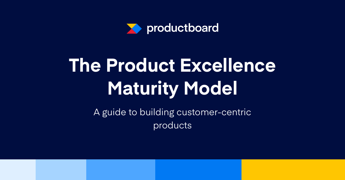 A guide to building customer-centric products