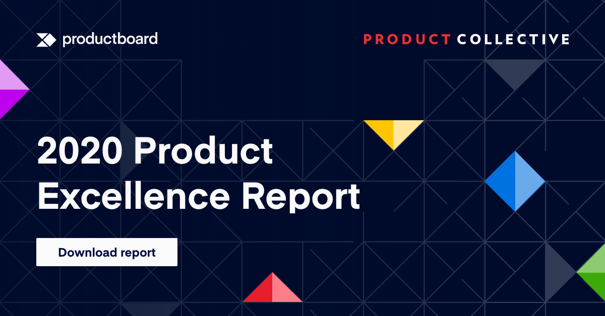 The 2020 Product Excellence Report