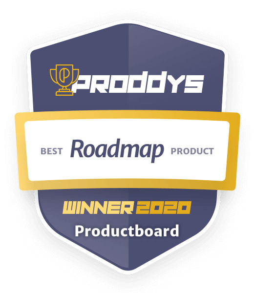 Winner of the 2020 Best Roadmap Product award by Product School | Productboard