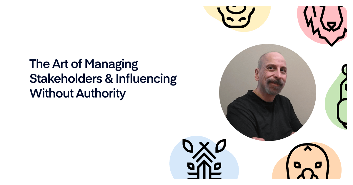 The art of managing stakeholders & influencing without authority, with Dean Peters
