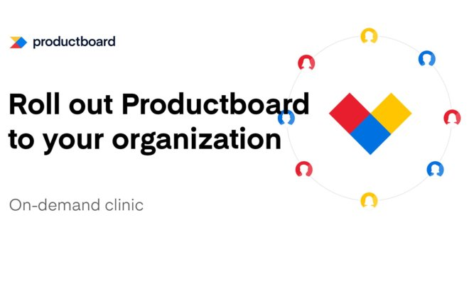 [ON DEMAND] Best Practices: Roll out Productboard to your organization