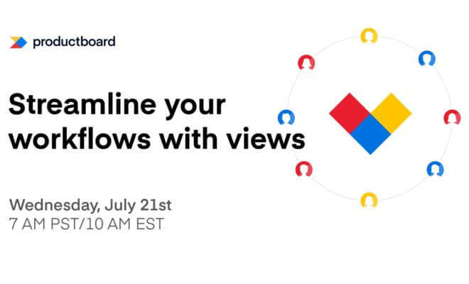 7/21 Live Training: Streamline your workflow with views